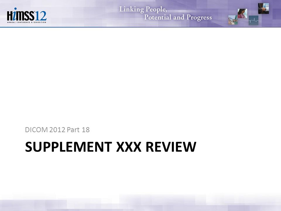 SUPPLEMENT XXX REVIEW DICOM 2012 Part 18