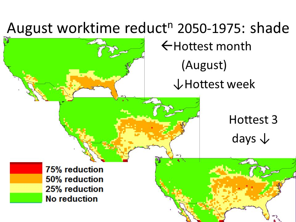 August worktime reduct n 2050-1975 : shade Hottest month (August) Hottest week Hottest 3 days