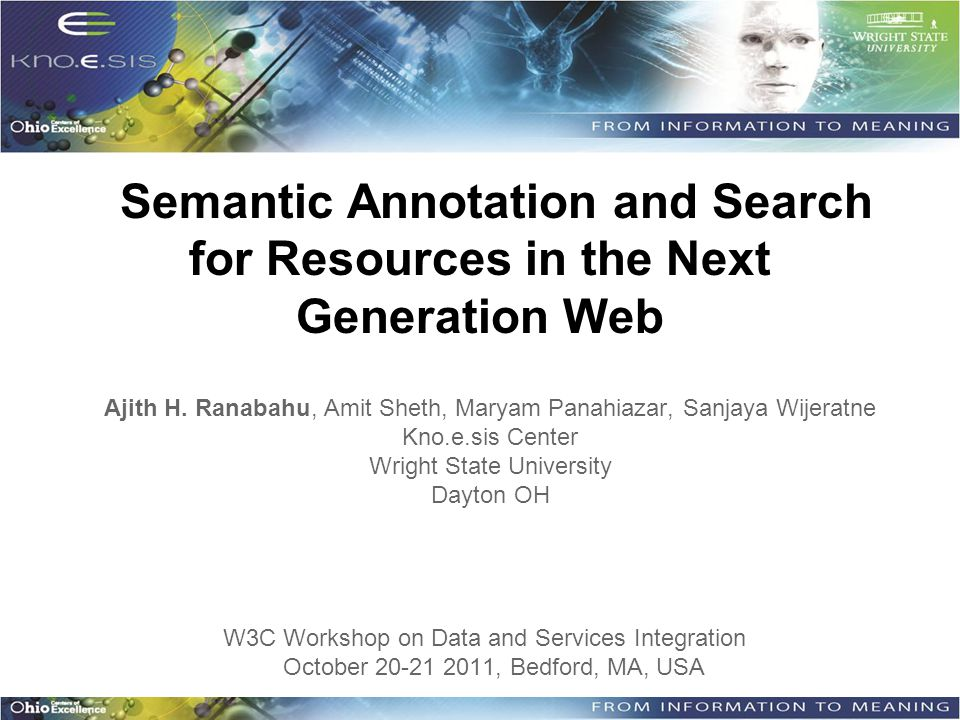 Semantic Annotation and Search for Resources in the Next Generation Web Ajith H.