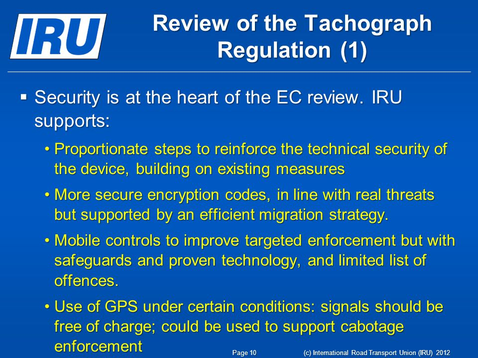 Review of the Tachograph Regulation (1) Security is at the heart of the EC review.