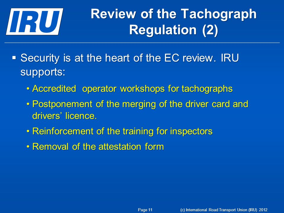 Review of the Tachograph Regulation (2) Security is at the heart of the EC review.
