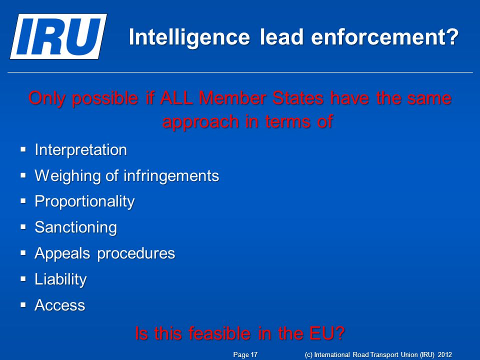 Intelligence lead enforcement.