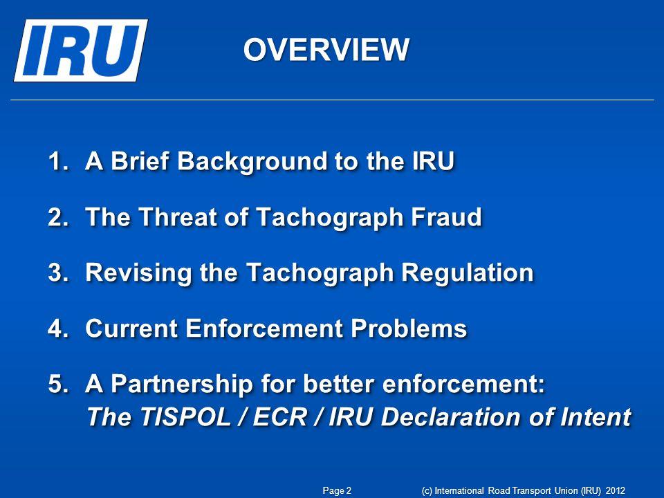 This is the IRU (c) International Road Transport Union (IRU) 2012 Page 3