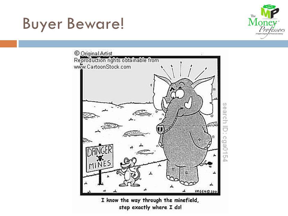Buyer Beware!