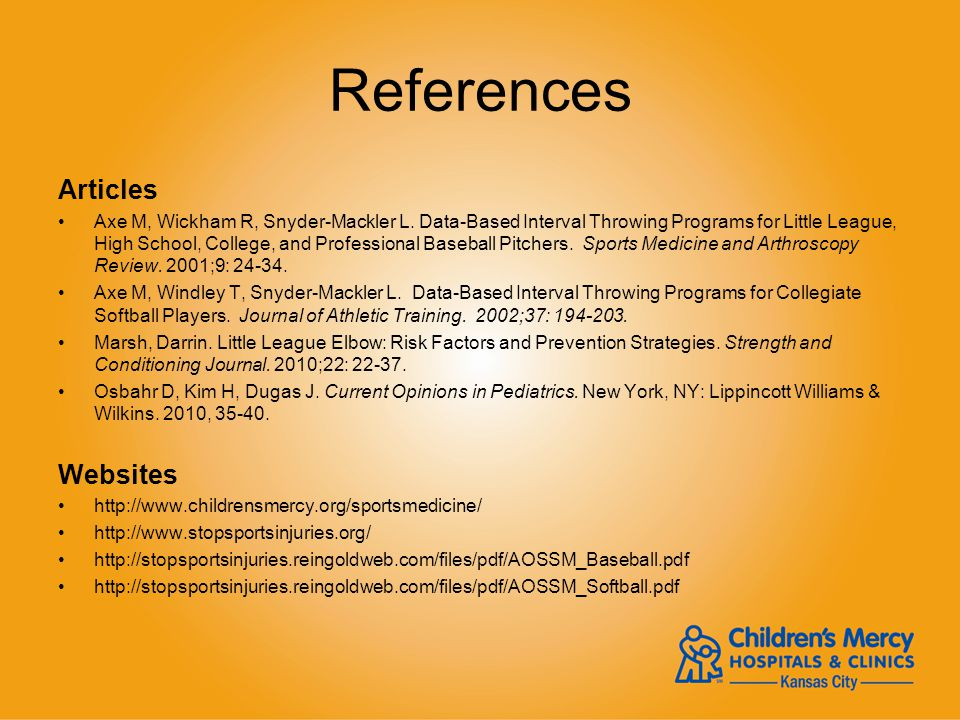 References Articles Axe M, Wickham R, Snyder-Mackler L. Data-Based Interval Throwing Programs for Little League, High School, College, and Professiona
