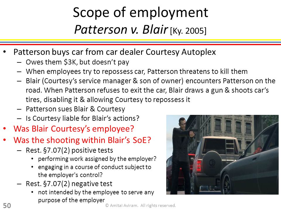 Scope of employment Patterson v. Blair [Ky.