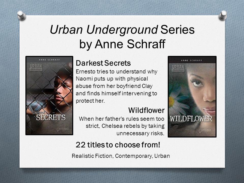Urban Underground Series by Anne Schraff 22 titles to choose from.