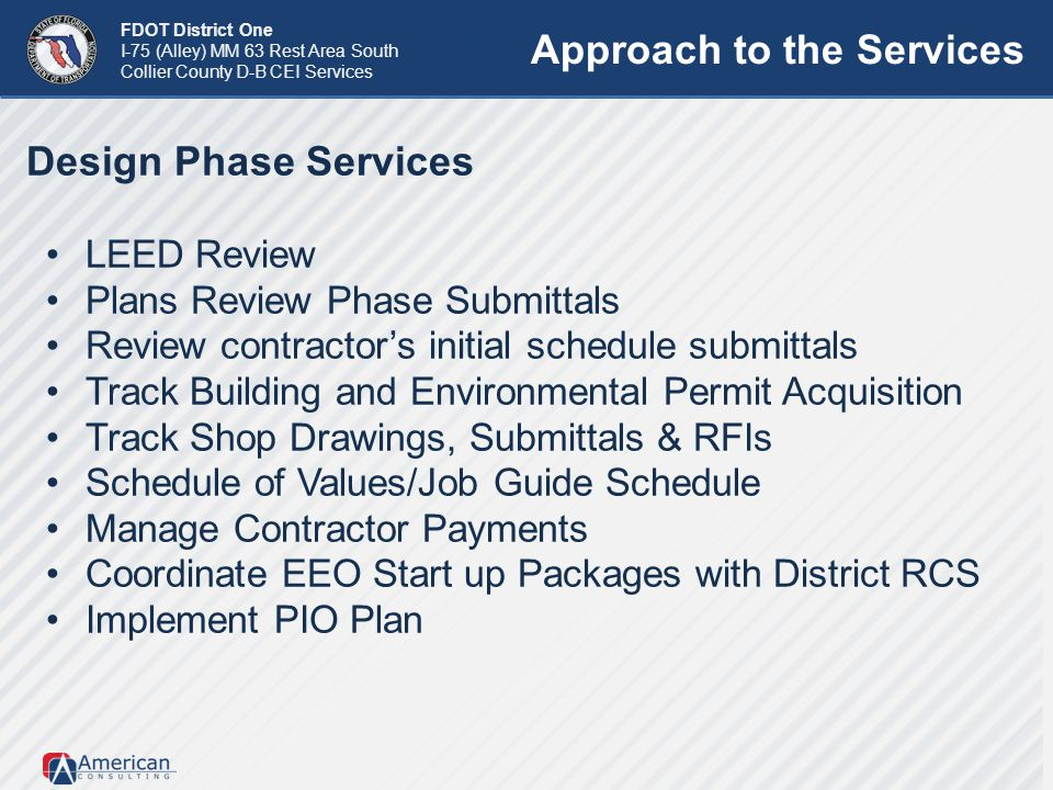 FDOT District One I-75 (Alley) MM 63 Rest Area South Collier County D-B CEI Services Design Phase Services LEED Review Plans Review Phase Submittals R