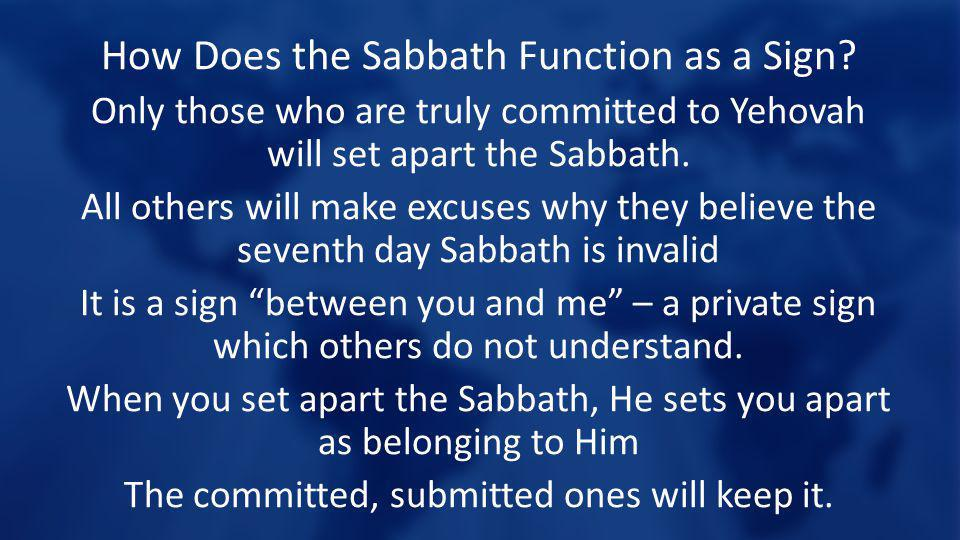 How Does the Sabbath Function as a Sign.