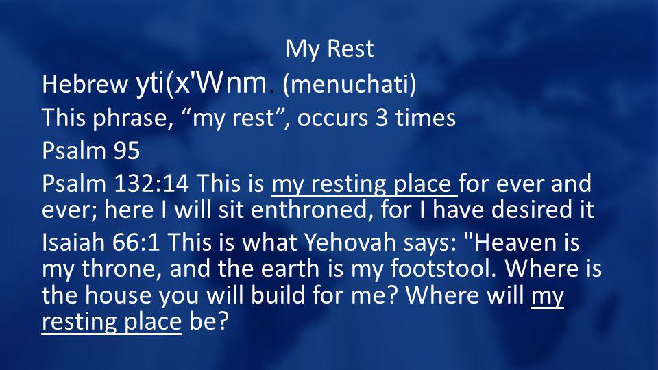My Rest Hebrew yti(x Wnm.