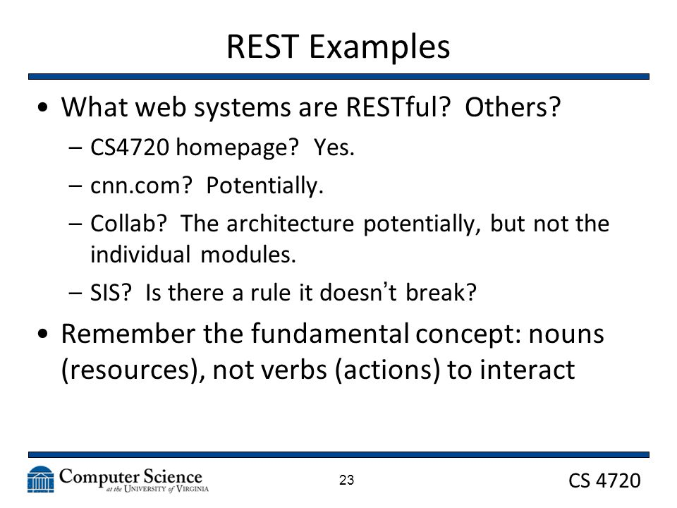 CS 4720 REST Examples What web systems are RESTful.