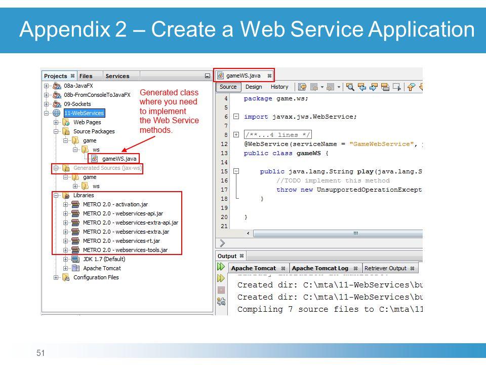 Appendix 2 – Create a Web Service Application 51
