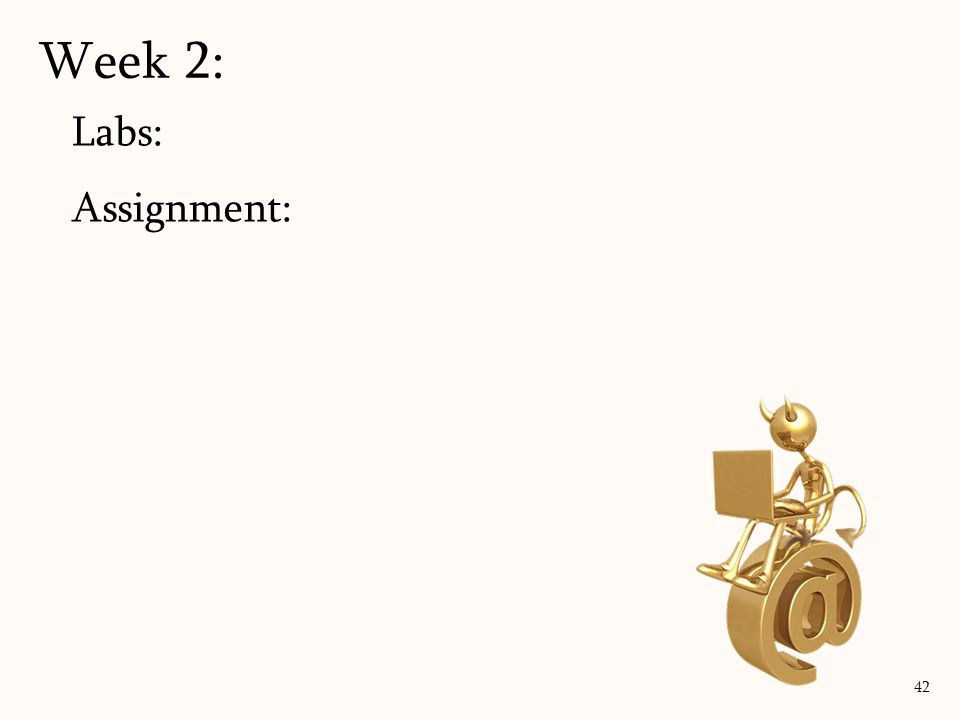Labs: Assignment: Week 2: 42