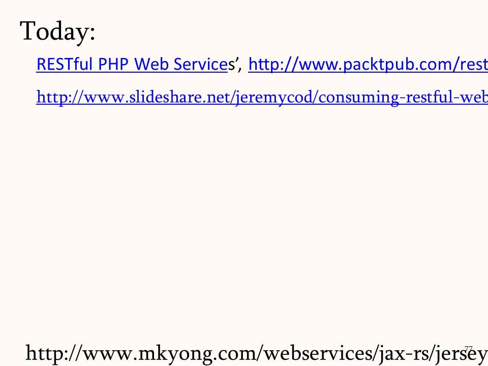 RESTful PHP Web ServiceRESTful PHP Web Services, http://www.packtpub.com/restful-php-web-services/bookhttp://www.packtpub.com/restful-php-web-services