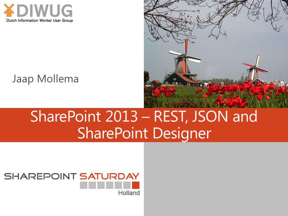 SharePoint 2013 – REST, JSON and SharePoint Designer