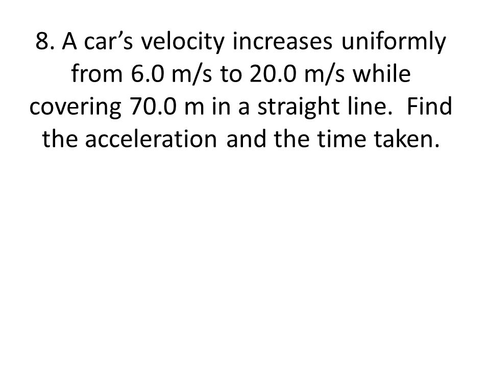 9.A train running along a straight track at 30.0 m/s is slowed uniformly to a stop in 44 s.