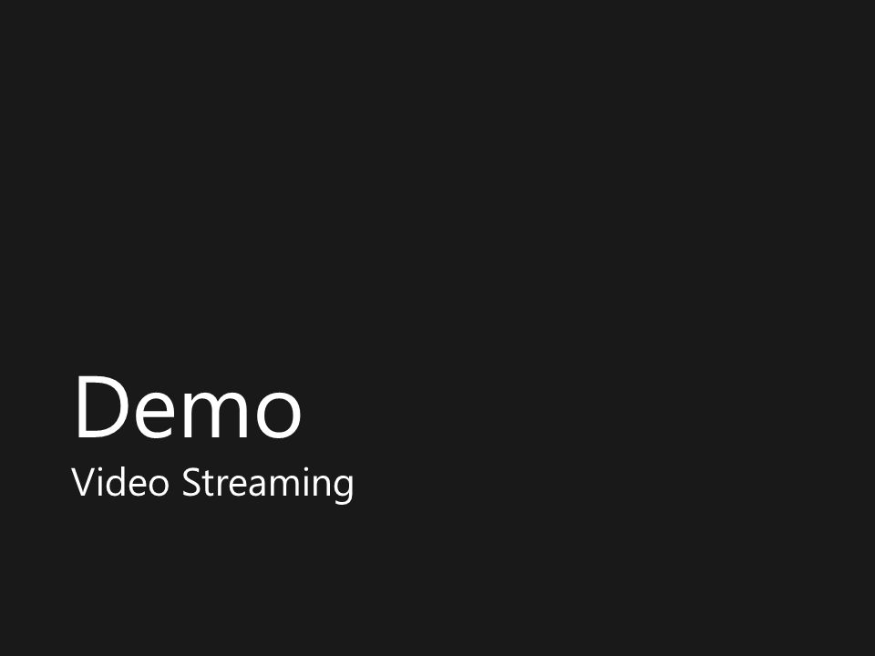 Demo Video Streaming