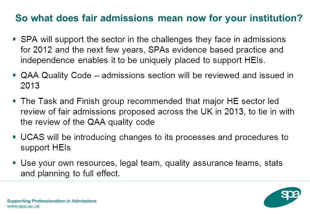So what does fair admissions mean now for your institution.