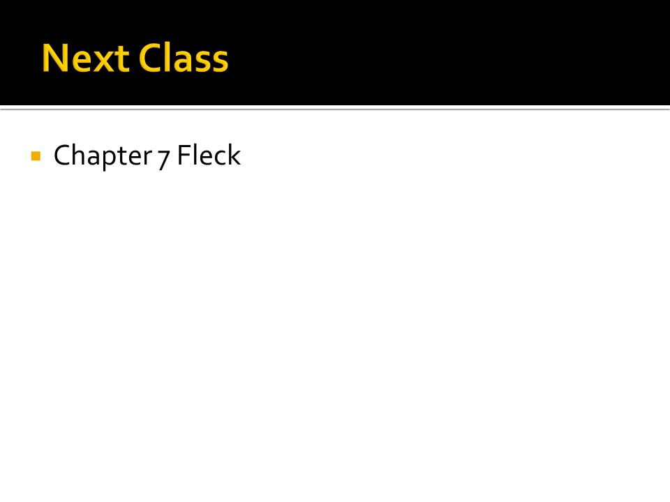 Chapter 7 Fleck