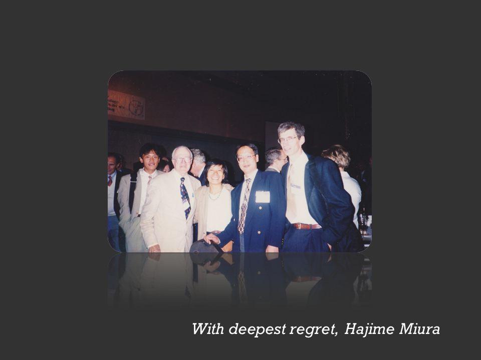 With deepest regret, Hajime Miura