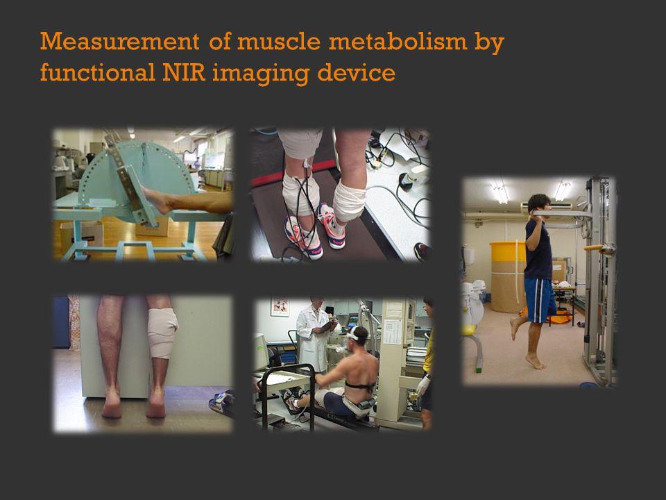 Measurement of muscle metabolism by functional NIR imaging device