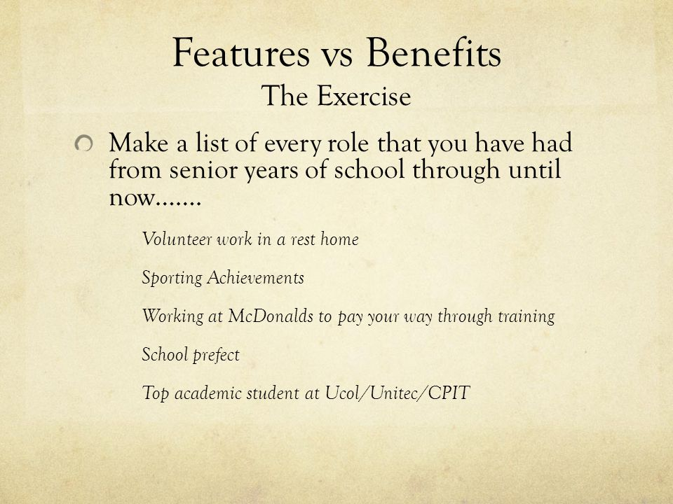 Features The exercise continued….What is the feature associated with your experience.