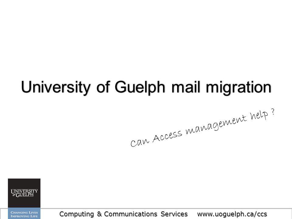 5 Migration project highlightsMigration project highlights University of Guelph - Computing & Communications Services - www.uoguelph.ca/ccs Migrating 36k undergraduate students Production Sep 1, 2014 Expanding from one to two mail systems Google Apps for Education Zimbra Collaboration Suite
