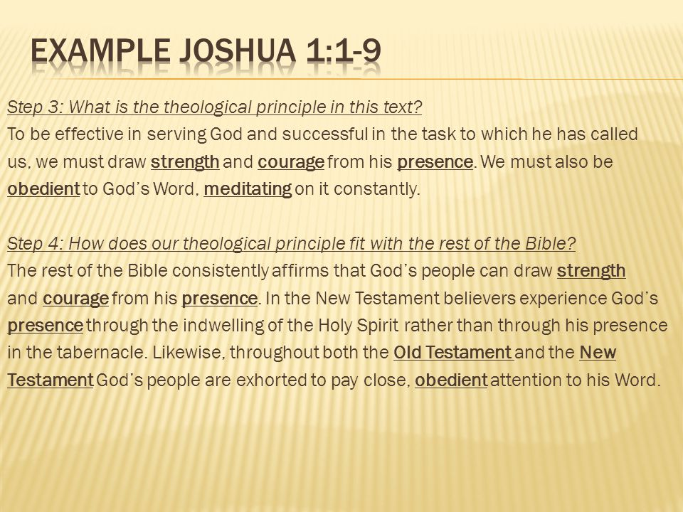Step 3: What is the theological principle in this text? To be effective in serving God and successful in the task to which he has called us, we must d
