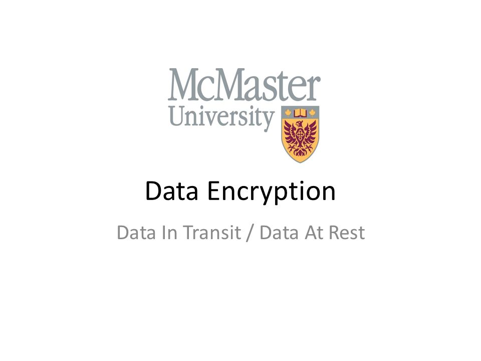 Data Encryption Data In Transit / Data At Rest