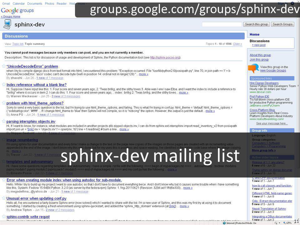 sphinx-dev mailing list groups.google.com/groups/sphinx-dev 11