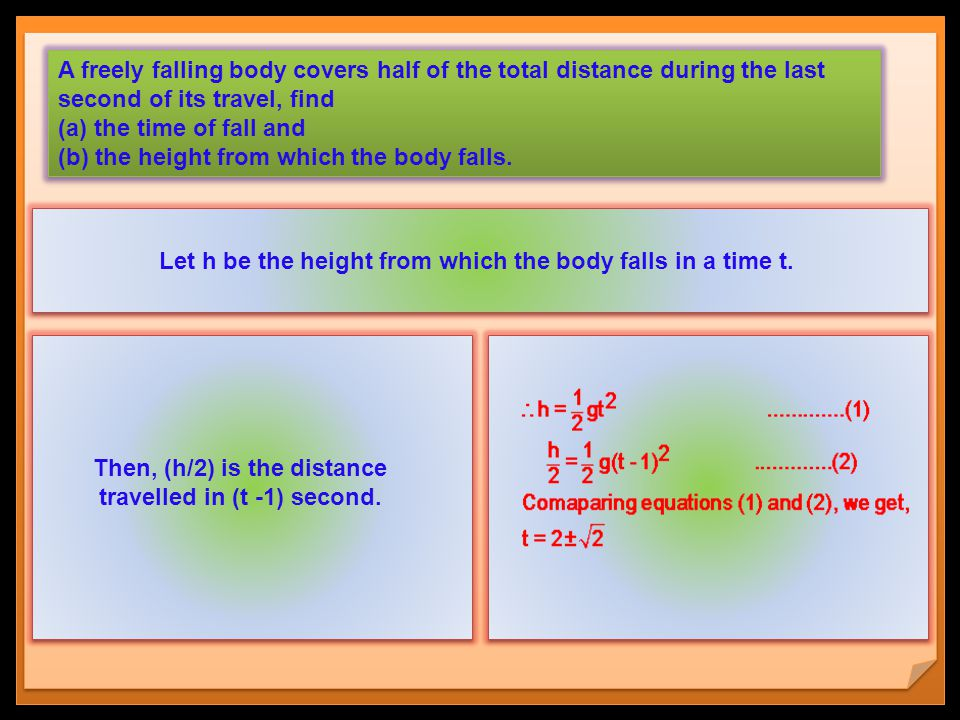Given, u = 0, s = 78.4, g = 9.8, t = .The horizontal velocity of the stone is uniform.