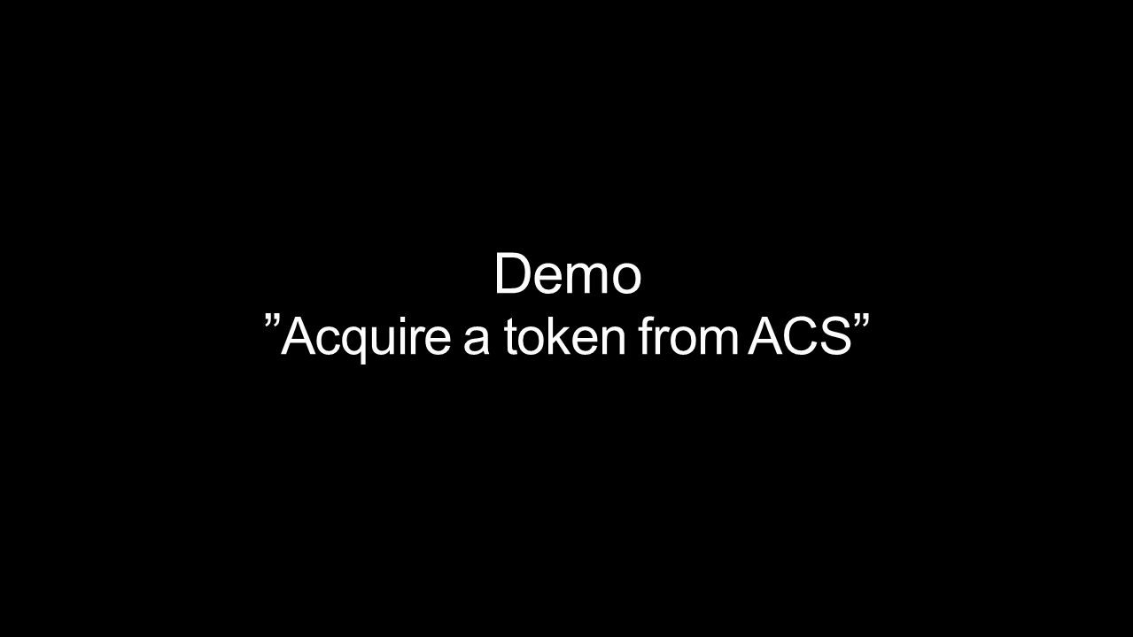 Demo Acquire a token from ACS