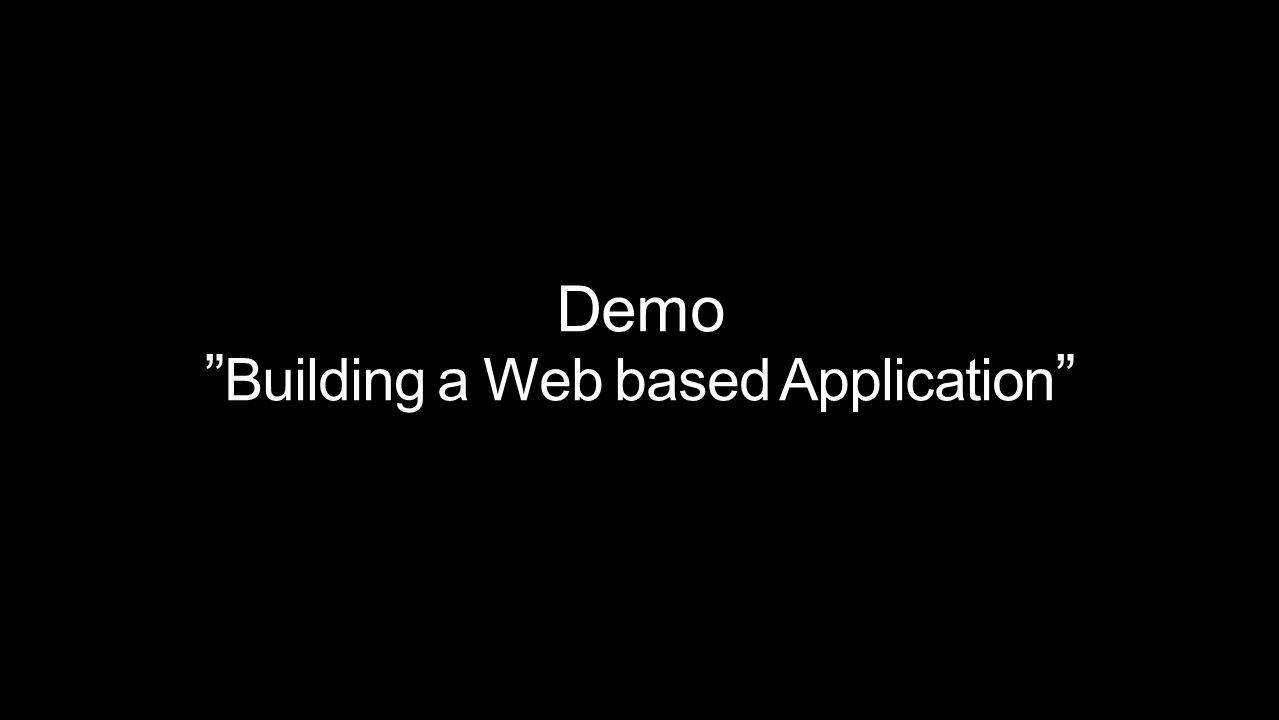 Demo Building a Web based Application