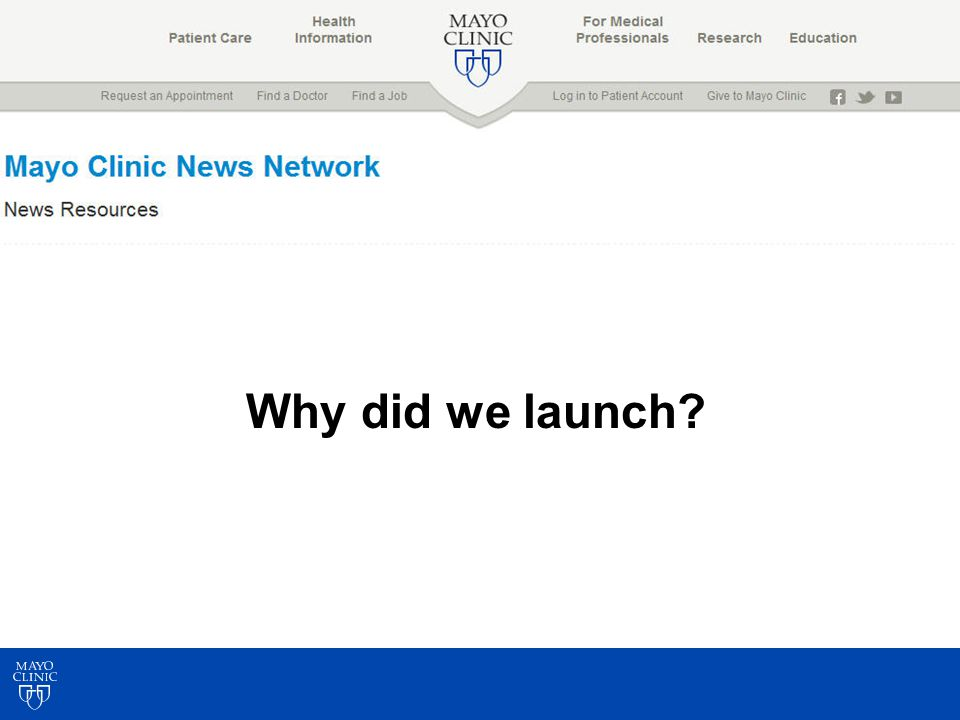 Why did we launch?