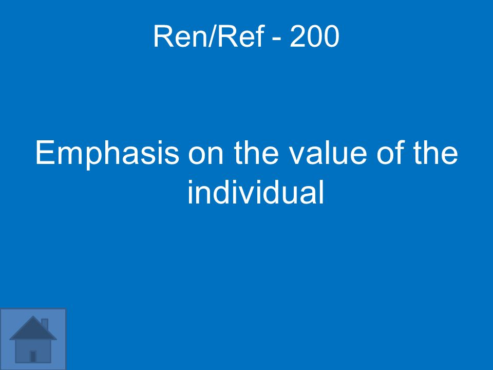 Ren/Ref - 200 Emphasis on the value of the individual
