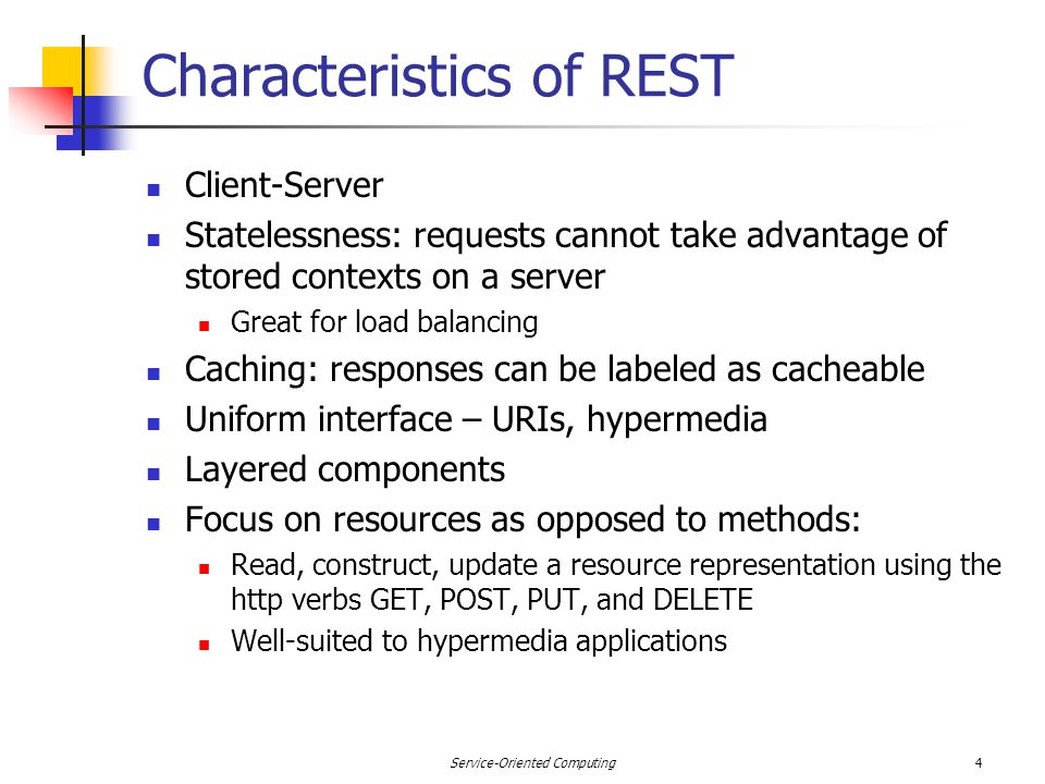 HTTP Verbs Popular verbs Get: query or read a resource (idempotent) Post: create or update a resource Put: creates a new resource (idempotent) Delete: removes a resource Idempotent operations: no side effects Multiple executions = one execution Challenge: the specification imposes requirements but with no way to judge compliance Especially, can use Get and Post instead of much of SOAP 5Service-Oriented Computing