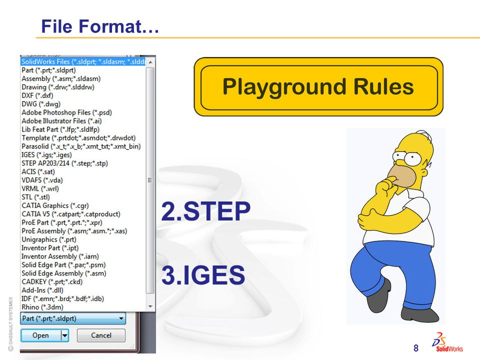 8 File Format… 2.STEP 3.IGES