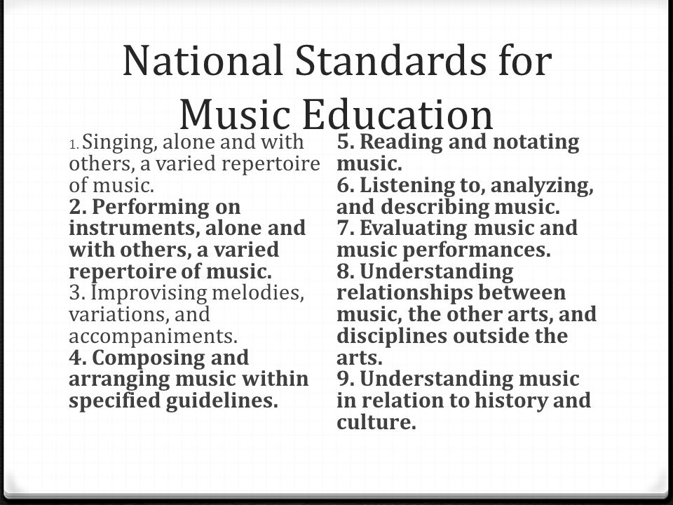 National Standards for Music Education 1.