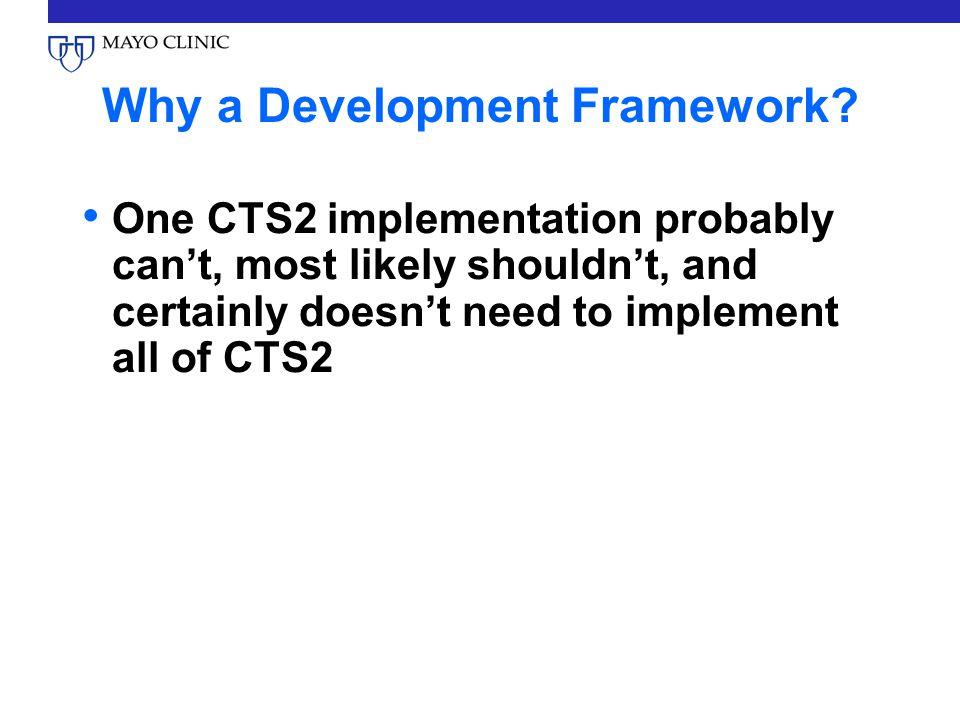 Why a Development Framework.