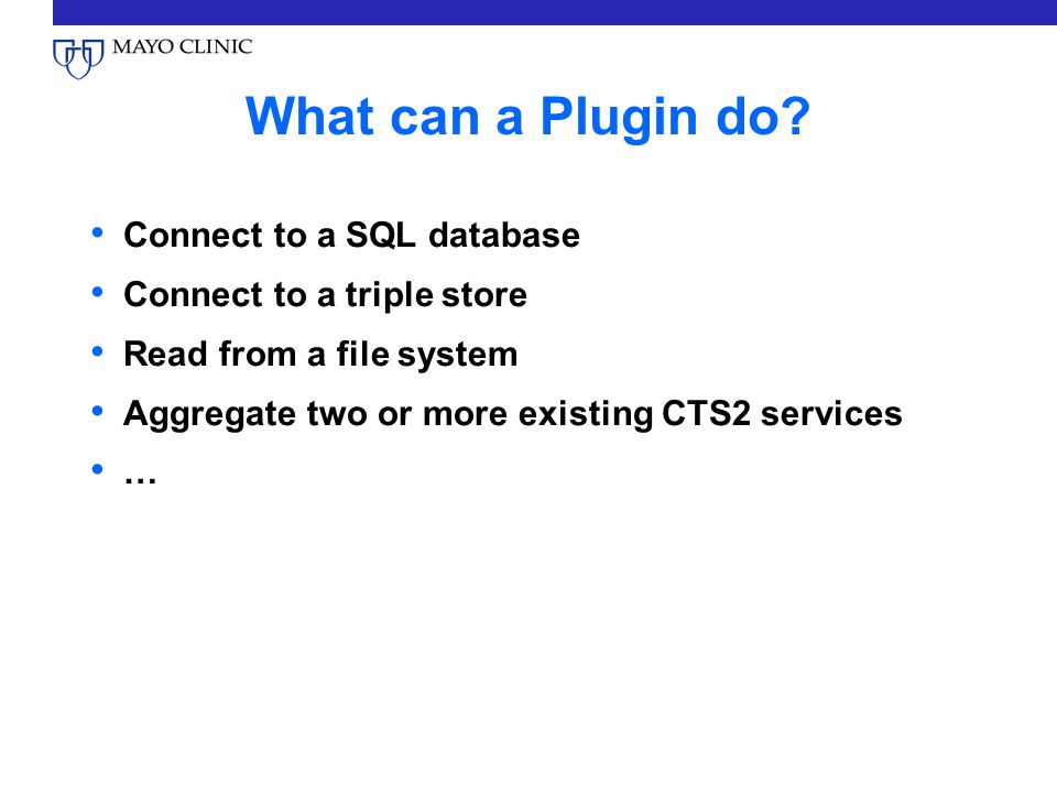 Plugin Behavior Plugins may be Activated Deactivated Removed Uploaded Discovered and Queried Plugins are hot-swappable.
