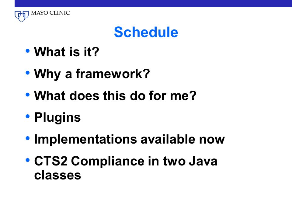 Schedule What is it. Why a framework. What does this do for me.
