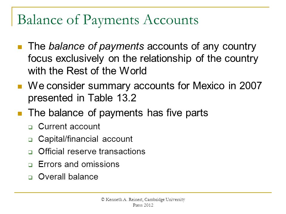 Balance of Payments Accounts The balance of payments accounts of any country focus exclusively on the relationship of the country with the Rest of the