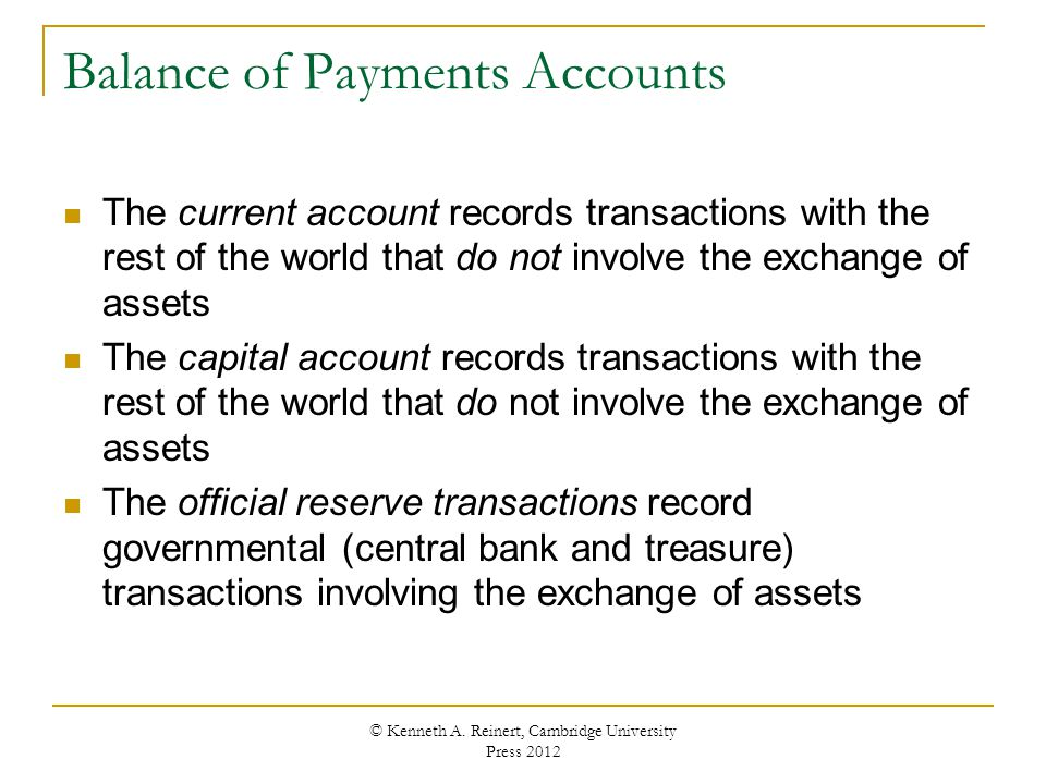 Balance of Payments Accounts The current account records transactions with the rest of the world that do not involve the exchange of assets The capita
