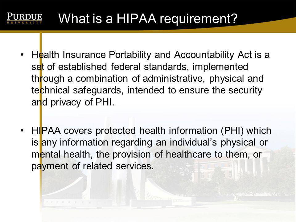 What is a HIPAA requirement.