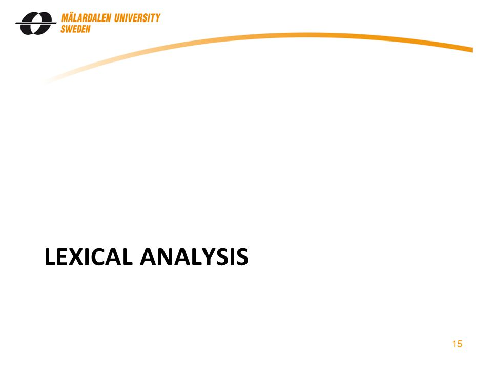LEXICAL ANALYSIS 15