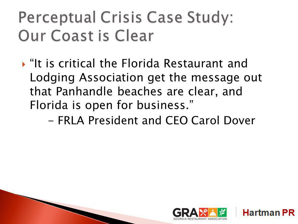 It is critical the Florida Restaurant and Lodging Association get the message out that Panhandle beaches are clear, and Florida is open for business.