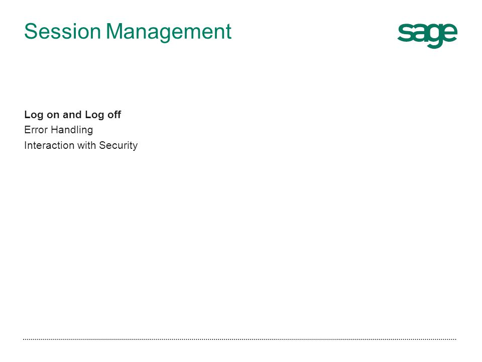 Session Management Log on and Log off Error Handling Interaction with Security