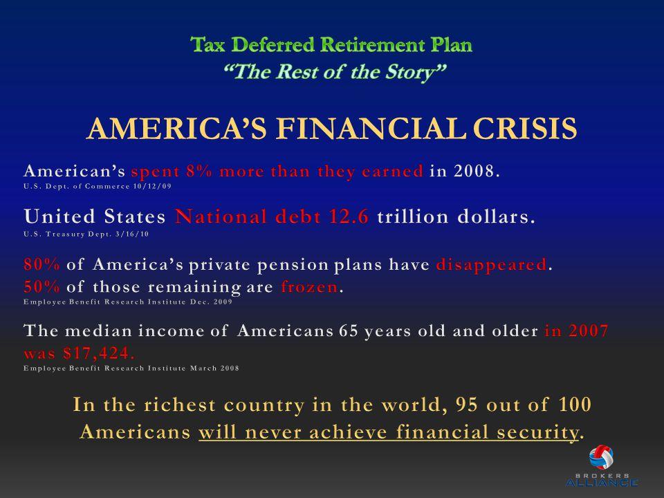 AMERICAS FINANCIAL CRISIS