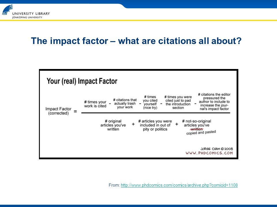 The impact factor – what are citations all about.