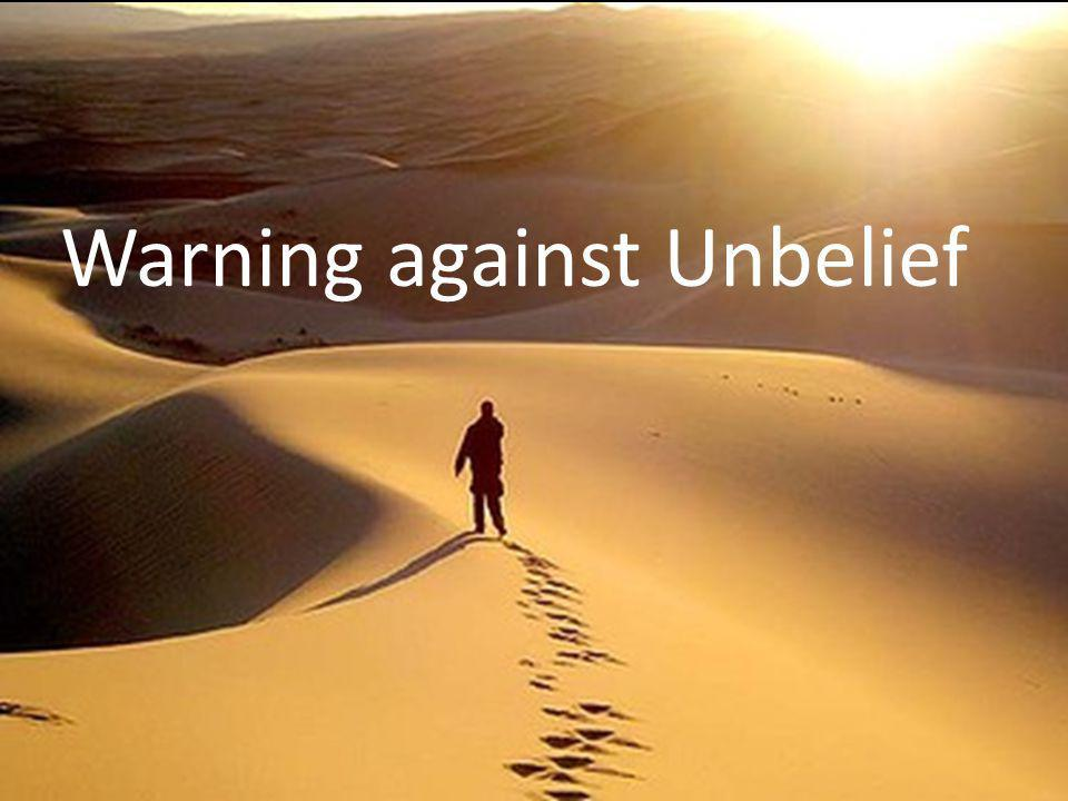 Warning against Unbelief